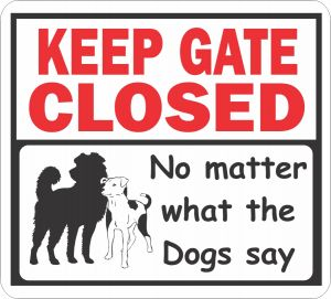 Gate Closed Dogs